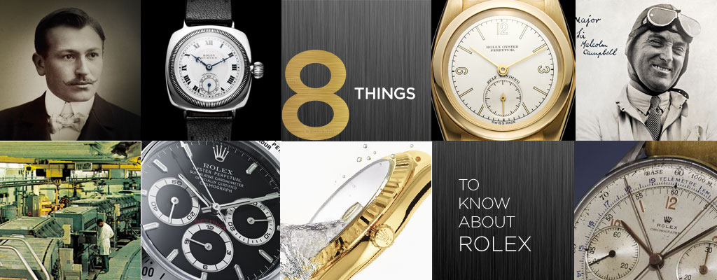 8 Things to Know About Rolex
