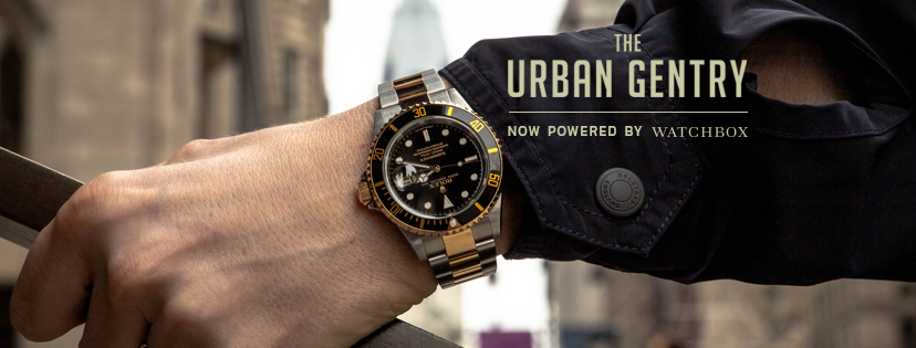 The Urban Gentry Is Now Powered By WatchBox